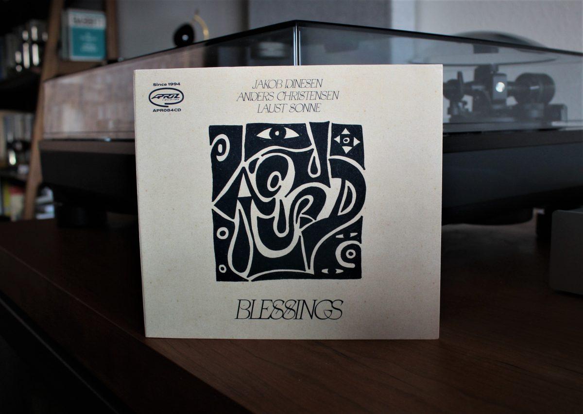 Jakob Dinesen, Anders Christensen, Laust Sonne, Blessings   The Vinyl Anachronist